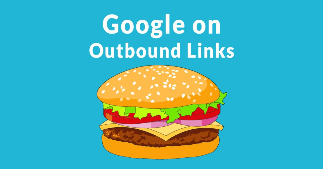 Google's John Mueller Answers if Linking Out Good for SEO - Search Engine Journal