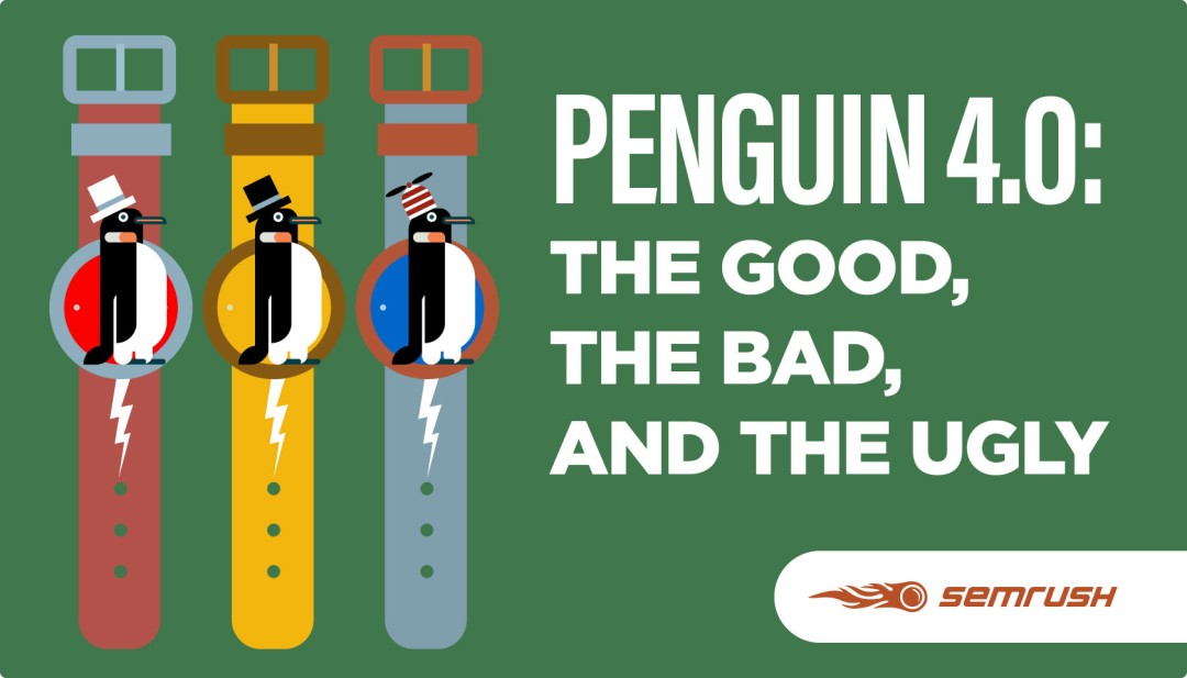 Penguin 4.0 Update - The Good, The Bad and The Ugly