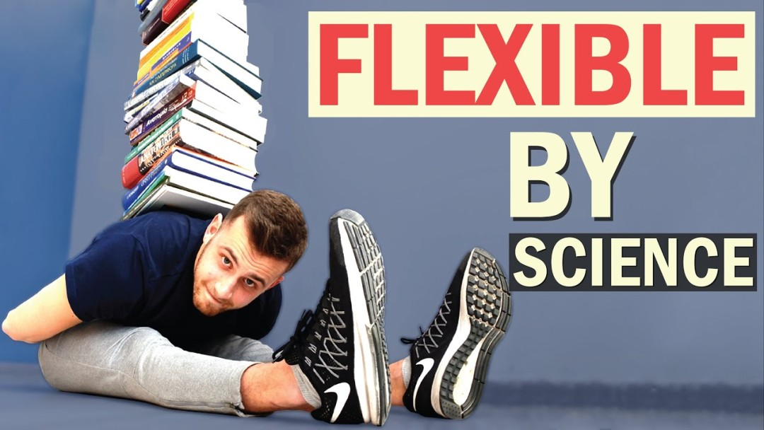 How to increase Flexibility Fast! Get Flexible by Science - (32 Studies)
