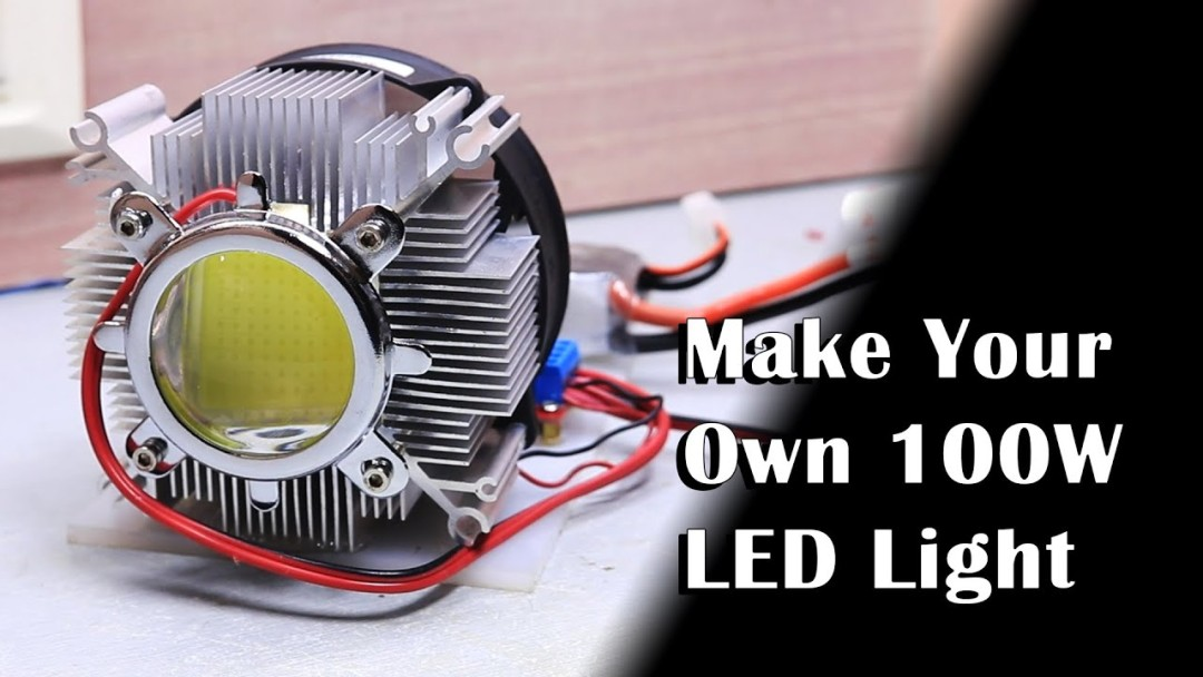 Make Your own 100W LED Light! | DIY