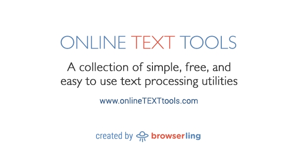 Online Text Tools - Simple, free and easy to use text processing utilities